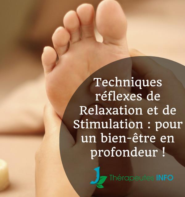 réflexologie relaxation stimulation bienfaits
